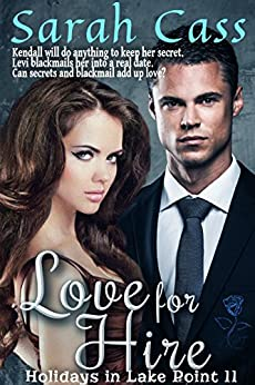 Love for Hire (Holidays in Lake Point 11) by [Cass, Sarah]