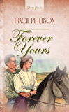Forever Yours (Truly Yours Digital Editions)