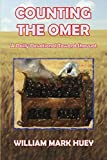 Counting the Omer: A Daily Devotional Toward