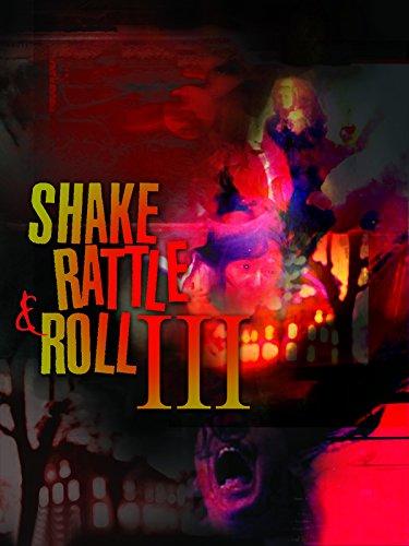 Shake Rattle & Roll III -