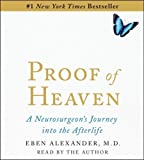 img - for Proof of Heaven: A Neurosurgeon's Near-Death Experience and Journey into the Afterlife by Alexander, Eben M.D. (1st (first) Edition) [Paperback(2012)] book / textbook / text book
