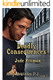 Deadly Consequences: Second Edition (Kelly McWinter PI Book 3)