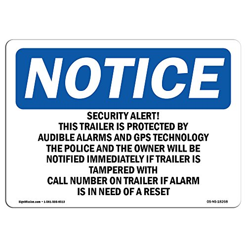 OSHA Notice Signs - Security Alert! This Trailer is Protected Sign | Extremely Durable Made in The USA Signs or Heavy Duty Vinyl Label | Protect Your Warehouse & Business from SignMission