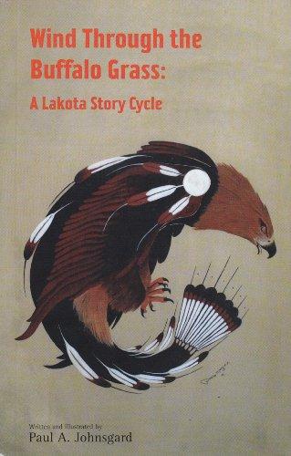 Wind Through the Buffalo Grass: A Lakota Story Cycle