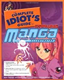 The Complete Idiot's Guide to Drawing Manga, Illustrated