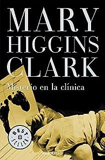 Misterio en la clínica par Mary Higgins Clark