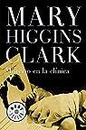 Misterio en la clinica par Mary Higgins Clark