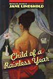 Child of a Rainless Year, Jane Lindskold, 0765315130