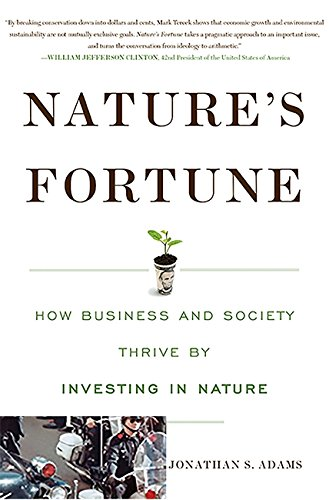 Nature's Fortune: How Business and Society Thrive by Investing in Nature PDF