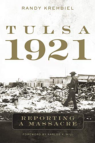 Tulsa, 1921: Reporting a Massacre