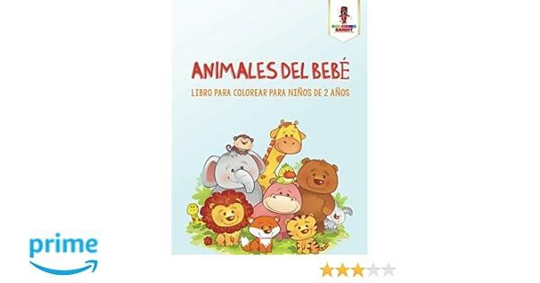 Animales Del Bebé: Libro Para Colorear Para Niños De 2 Años: Amazon ...