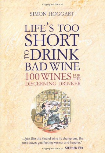 Life Is Too Short To Drink Bad Wine Auther