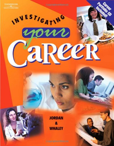 Investigating Your Career (with CD-ROM)