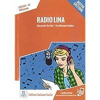 Radio Lina – Nuova Edizione: Livello 1 / Lektüre + Audiodateien als Download (Letture Italiano Facile)