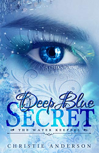 Deep Blue Secret (The Water Keepers Book 1) by [Anderson, Christie]