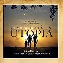 7 Days In Utopia