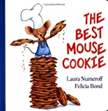 The Best Mouse Cookie Board Book, Laura Joffe Numeroff, 069401270X