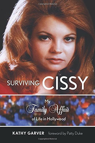 Surviving Cissy: My Family Affair of Life in Hollywood