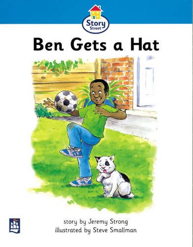 Read Online Ben gets a hat Story Street Stage Step 2 Storybook 10 (LITERACY LAND) PDF