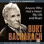 Anyone Who Had a Heart: My Life and Music | Burt Bacharach