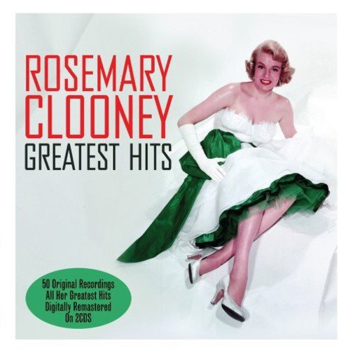 Greatest Hits - Rosemary Clooney by Not Now