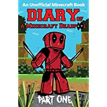 Minecraft Books: Diary of a Minecraft Deadpool (An Unofficial Minecraft Story Book 1)
