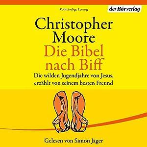 Die Bibel nach Biff Hörbuch