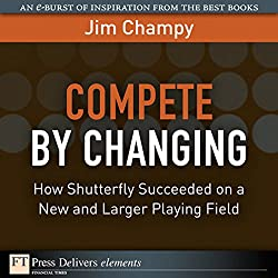 Compete by Changing