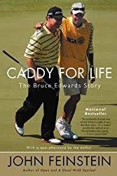 Caddy for Life: The Bruce Edwards Story (English Edition)