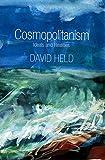 Cosmopolitanism: Ideals and Realities