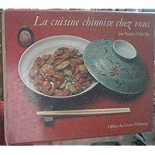 La cuisine chinoise chez vous