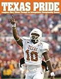 Texas Pride, Triumph Books Staff, 1572438762