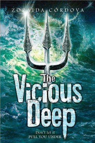 The Vicious Deep by Zoraida Cordova - Mall Cordova