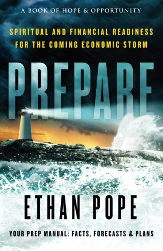Read Online Prepare: Spiritual and Financial Readiness for the Coming Economic Storm pdf epub