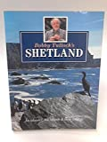 img - for Bobby Tulloch's Shetland: An Islander, His Islands & Their Wildlife by Bobby Tulloch (1993-04-01) book / textbook / text book