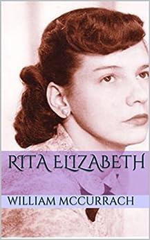 Rita Elizabeth by [McCurrach, William]