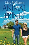 Animal Prints: Sweet Small Town Contemporary Romance (Michigan Moonlight) (Volume 1)