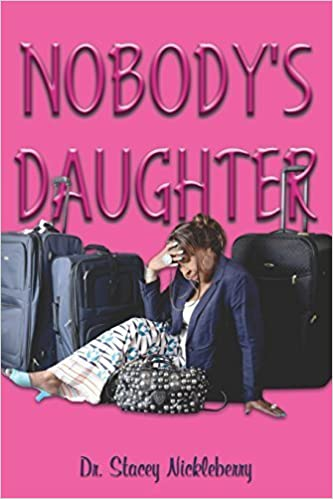 Book Nobody's Daughter by Nickleberry, Dr Stacey (2014)