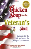 Chicken Soup for Veteran's Soul, Jack L. Canfield and Mark Victor Hansen, 1558749373