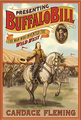 - Presenting Buffalo Bill: The Man Who Invented the Wild West