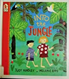 Into the Jungle, Judy Hindley, 1564024237