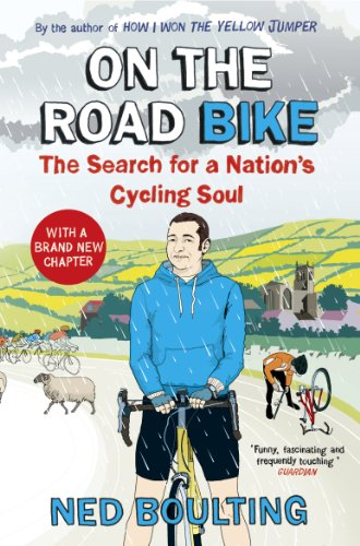 On the Road Bike: The Search For a Nation's Cycling Soul