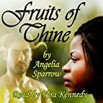 Fruits of Thine | Angelia Sparrow