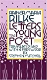 Letters to a Young Poet, Rainer Maria Rilke, 0394741048