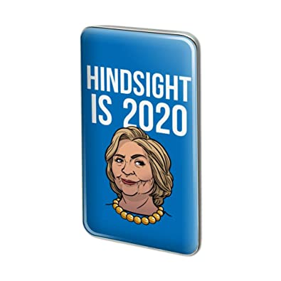 Ajj Tour 2020 Amazon.com: GRAPHICS & MORE Hillary Clinton Hindsight is 2020