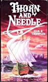 Thorn and Needle, Paul B. Thompson, 1560763973