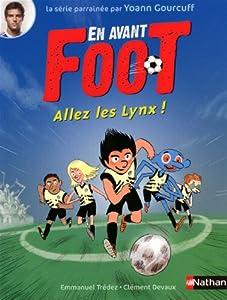 """Afficher """"En avant foot Allez les lynx !"""""""