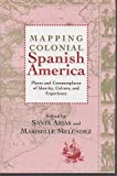 Mapping Colonial Spanish America, , 0838755097
