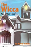 The Wicca, Randy T. Sultzer, 0595224903