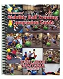 The Essence of Stability Ball Training Companion Guide 2000, Juan Carlos Santana, 0970811608